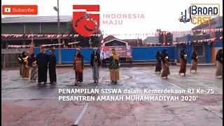 Penampilan Peringatan Kemerdekaan RI Ke-75 Pesantren Amanah Muhammadiyah Tasikmalaya