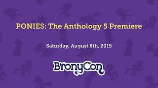PONIES: The Anthology 5 Premiere