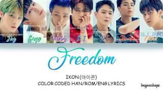 Ikon  아이콘 - Freedom 바람  Color Coded Lyrics_han/rom/eng