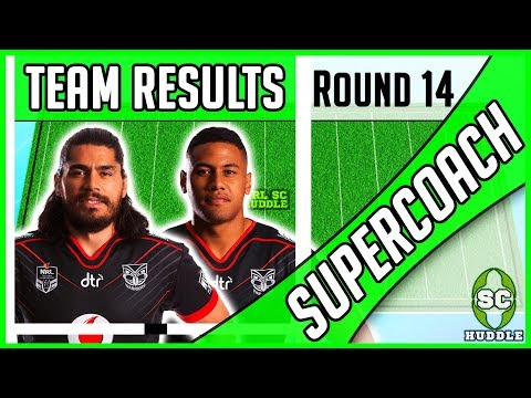 TERRIFIC TOHU & FANTASTIC FUSITU'A!!! | Round 14 Results | NRL SUPERCOACH 2018