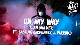 Gambar cover Alan Walker, Sabrina Carpenter & Farruko - On My Way (Lyric Video)