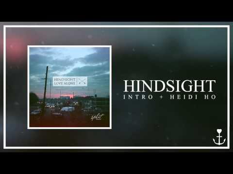 Hindsight  Heidi Ho