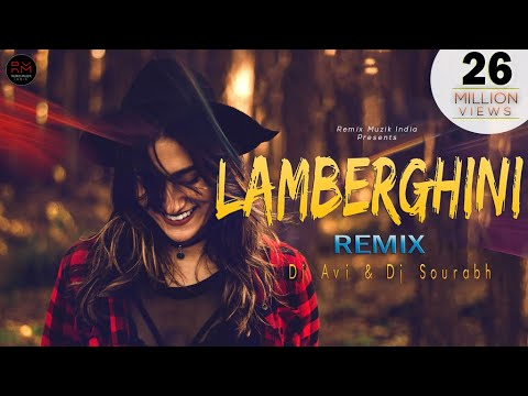 Lamberghini Remix  Dj Avi & Dj Sourabh  The Doorbeen  Ragini  Latest Punjabi Song 2018