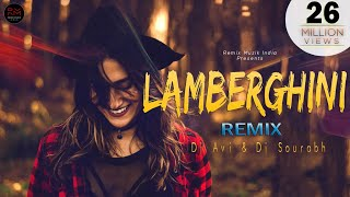 Lamberghini (Remix) | DJ AVI & DJ SOURABH | The Doorbeen | Ragini | Latest Punjabi Song 2018 |