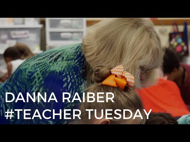 #TeacherTuesday | Dana Raiber