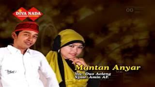 MANTAN ANYAR * DUO AOLENG  (official )
