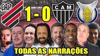 Todas as narrações - Athletico-PR 1 x 0 Atlético-MG / Brasileirão 2019