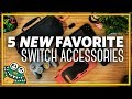 Our Top 5 NEW Favorite Nintendo Switch Accessories - List and Overview