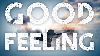 The Green 34 Good Feeling 34 feat Eric Rachmany