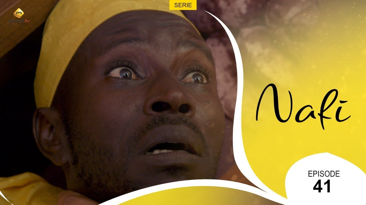 Série NAFI - Episode 41