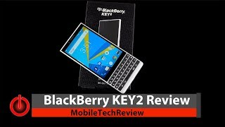 BlackBerry KEY2 Review - QWERTY Rides Again!