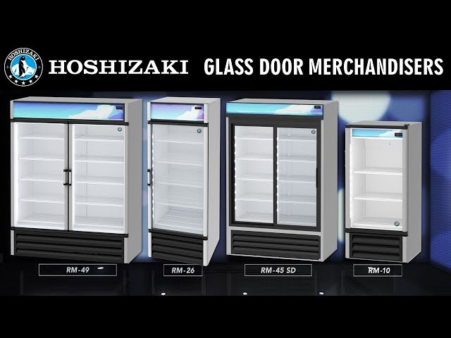 HOSHIZAKI Glass Door Merchandisers Give You MORE!