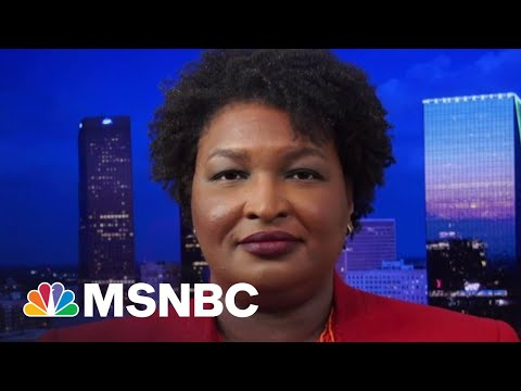 Stacey Abrams: We Need A Carve-Out For The Filibuster To Protect Our Democracy