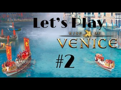 Let's Play Rise of Venice Part 2