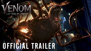 VENOM: LET THERE BE CARNAGE - Official Trailer - In Cinemas September 16, 2021