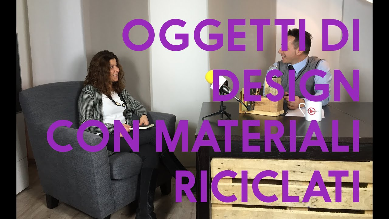 Materia design oggetti di design con materiali riciclati - Oggetti di design ...