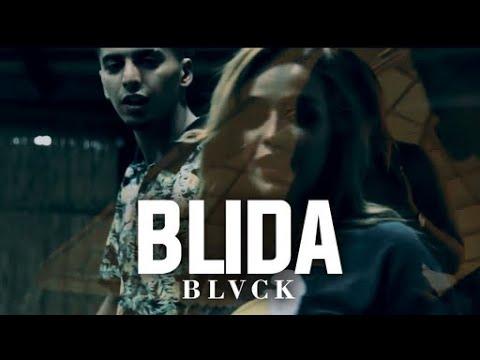 BLVCK - Blida  | بليدة (Official Music Video)