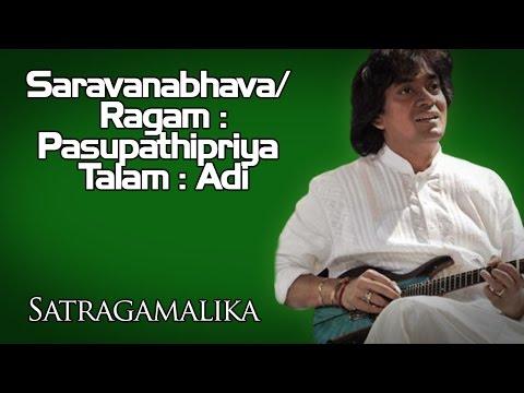 Saravanabhava/ Ragam : Pasupathipriya Talam : Adi   U Shrinivas(Album: Satragamalika )