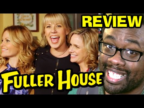 FULLER HOUSE - SEASON 1 REVIEW
