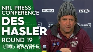 NRL Press Conference: Des Hasler - Round 19   NRL on Nine