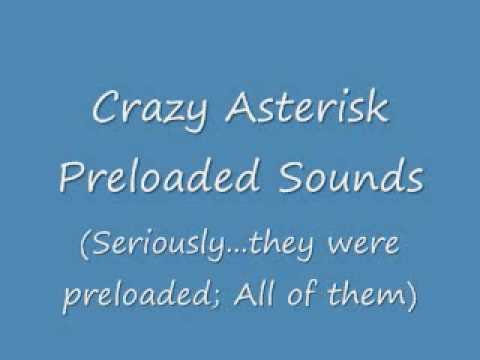 Odd Asterisk Pre-Loaded Sounds