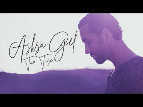 Tan Taşçı - Aşksa Gel (Official Video)
