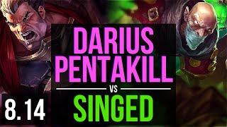 DARIUS vs SINGED TOP Pentakill 500 games KDA 9 2 4 Dominating NA Master Patch 8 14