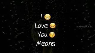 I Love you means 😍❤️ | Love whatsapp status video | New Love whatsapp status video | Love Quotes