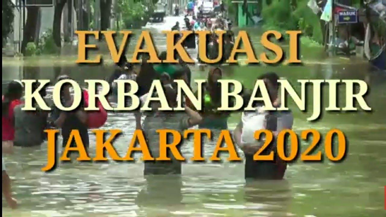 EVAKUASI KORBAN BANJIR JAKARTA 2020