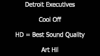 Detroit Executives - Cool Off