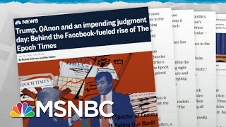 Pro-trump Conspiracy Theories Pay Off For Anti-china Group  Rachel Maddow  Msnbc