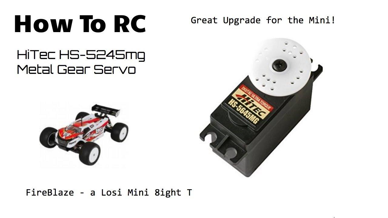 How To RC | HiTec 5245MG Mighty Mini Servo - FireBlaze, a Losi Mini 8ight T