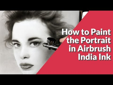 How to Paint the Portrait in Airbrush and India Ink 2019  Gloria Vanderbilt