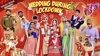 WEDDING DURING LOCKDOWN || Rachit Rojha