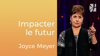 Vos paroles impactent votre futur - Joyce Meyer - Gérer mes émotions