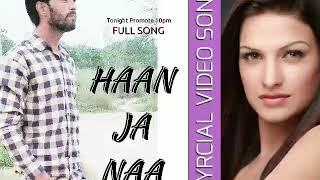 Haan Ja Naa(Coming Soon) Worldwide Priemier Song Hit List Trends Video Song