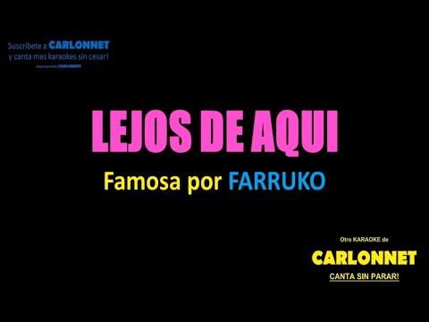 Lejos de aqui - Farruko (Karaoke)