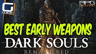 DARK SOULS - Best Early Game Weapons