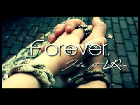 Jlie Ft LaRon  Forever