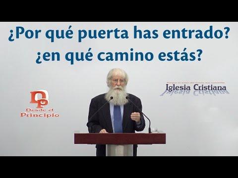 ¿Por qué puerta has entrado? ¿en qué camino estás? - José Herrera