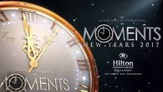 Moments NYE | Celebrating Your 2016 Moments as you Embrance your 2017 Moments
