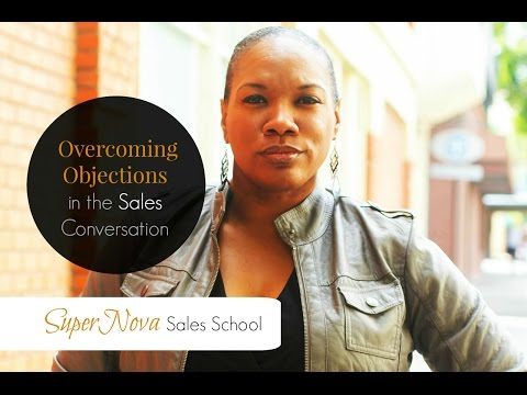 SuperNova Sales School: Overcoming Objections in the Sales Conversation w/Shameca Tankerson