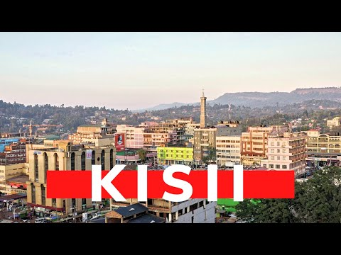 THE KISII TOWN YOU'VE NEVER SEEN BEFORE IN 4K