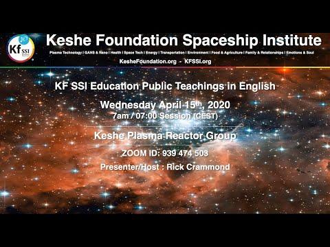 Keshe Plasma Reactor Group April 15th, 2020