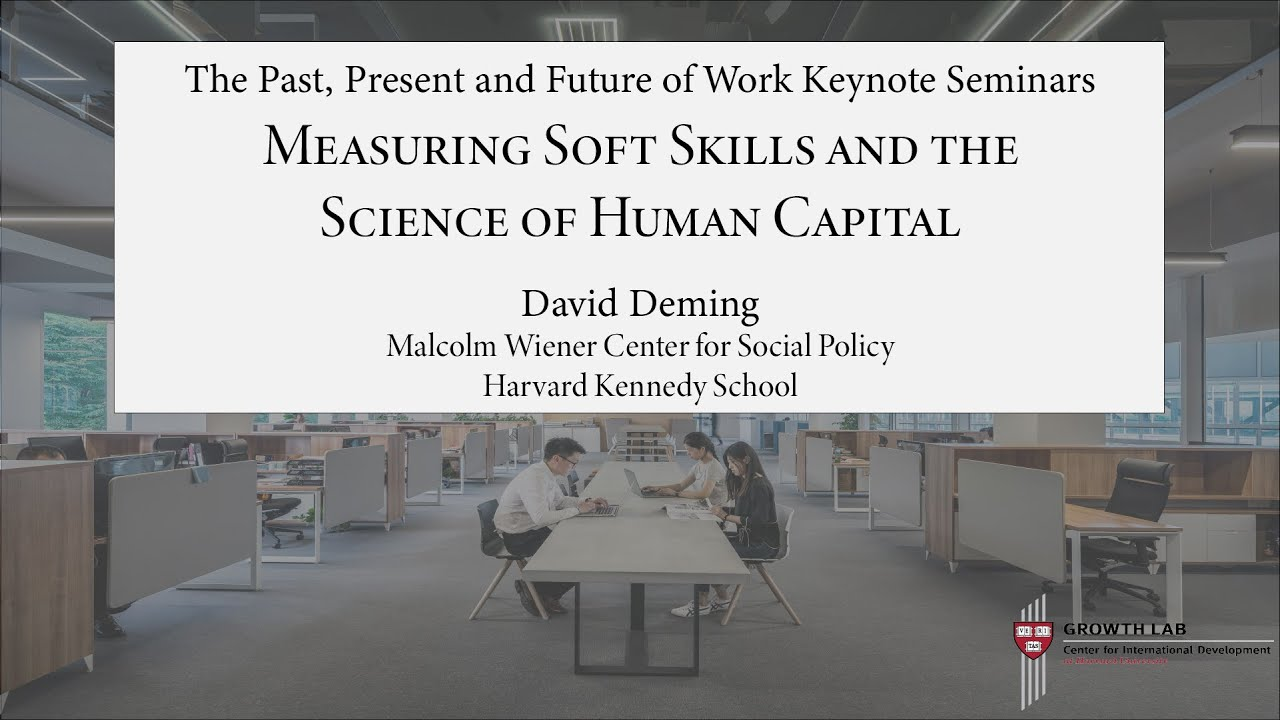The Skills Lab: Measuring Soft Skills and the Basic Science of Human Potential