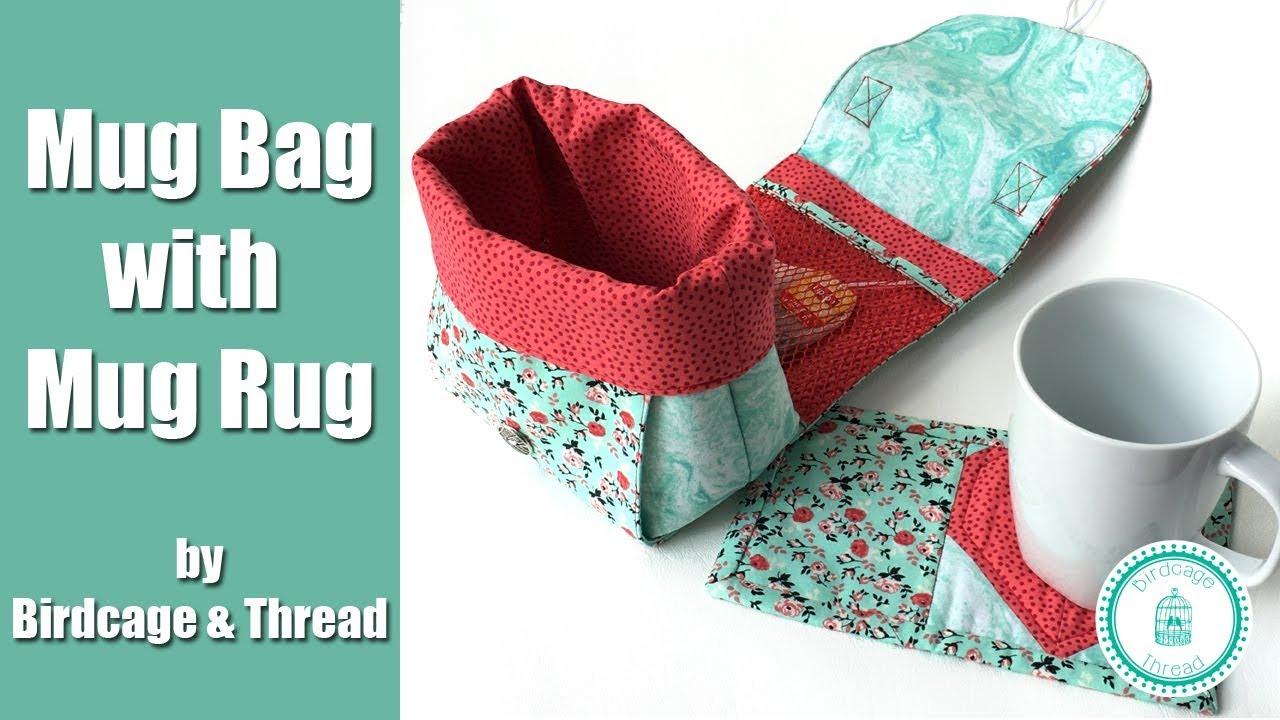 Mug Bag And Mug Rug Tutorial Youtube