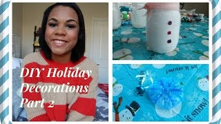 DIY Holiday Decorations Part 2 Thumbnail