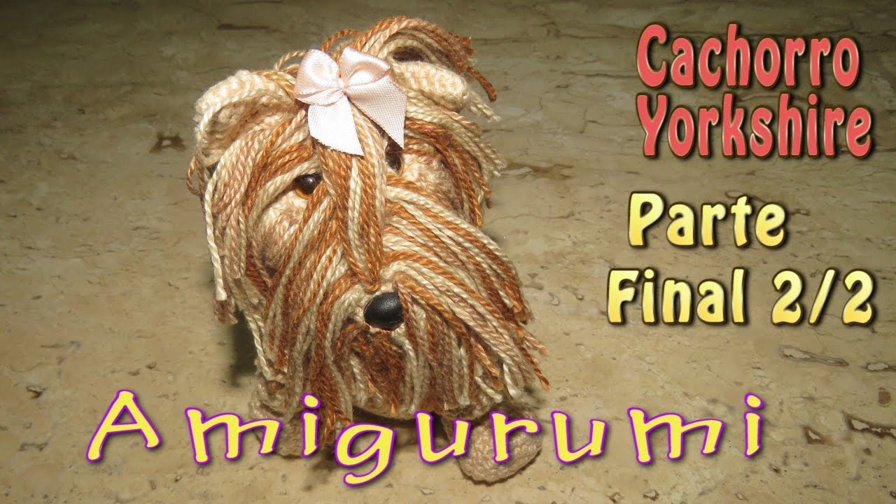 Amigurumi Yorkshire Terrier 'YORKIE'- Free Crochet Pattern   Crochet dog  clothes, Crochet dog patterns, Crochet animal patterns   720x1280