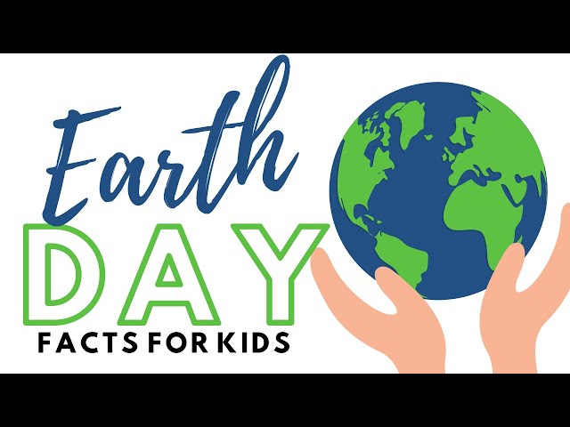 Earth Day Facts for Kids | Learn How Earth Day Stops Pollution