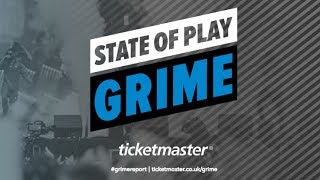 State of Play: Grime report